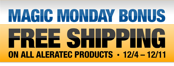 Magic Monday Bonus - Free Shipping on All Aleratec Products 12-4 to 12-11