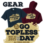Go Topless Day 2015 Gear!