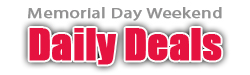 Daily Deals for Memorial Day Weekend!