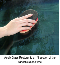 Apply DP High Performance Glass Restorer with the German Polish N Wax Applicator.