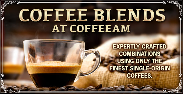 Coffee blends at CoffeeAM!