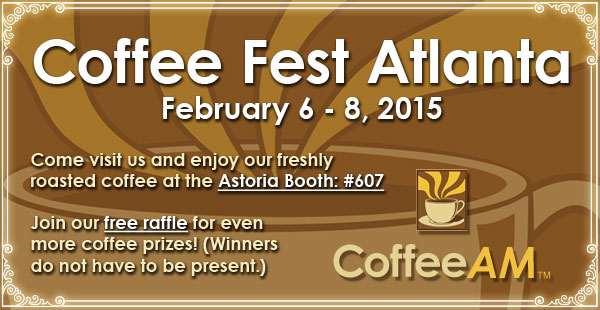 Come see us at Coffee Fest in Atlanta, GA!