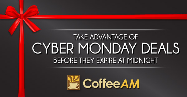 Cyber Monday at CoffeeAM!