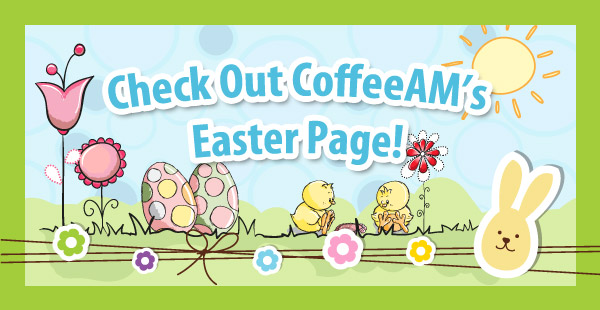 Easter Gifts at CoffeeAM!
