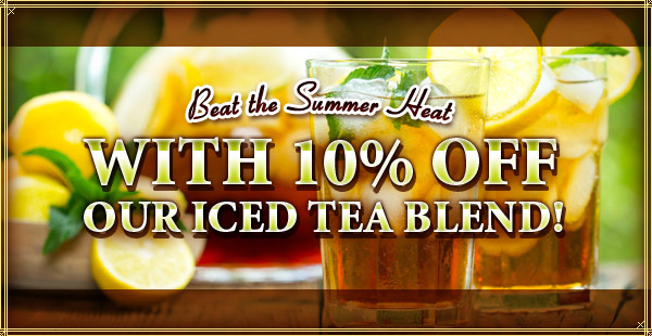 Iced Tea Blend at CoffeeAM!