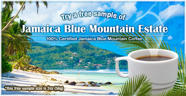 Try a Free Sample Jamaica Blue Mountain Coffee!