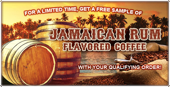 Free Sample of Jamaican Rum Flavored Coffee!