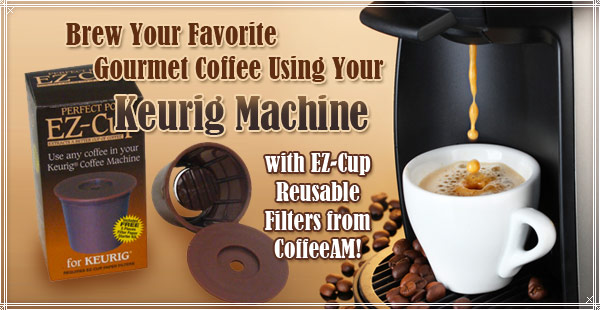 K-Cup Replacement Products at CoffeeAM!
