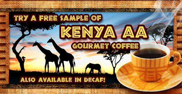 Free Sample of Kenya AA Coffee!