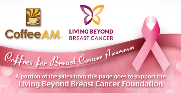 Coffees for breast cancer.