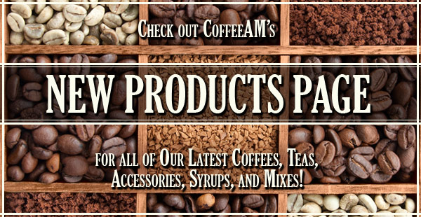 New Products at CoffeeAM!