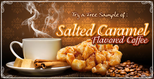 Free Sample of Salted Caramel Coffee!