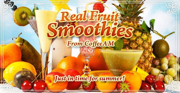 Real Fruit Smoothies at CoffeeAM!
