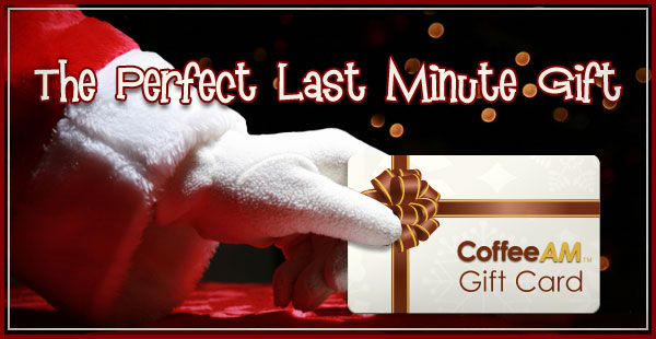 Gift Certificates at CoffeeAM!