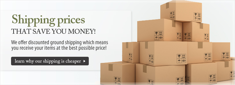Shipping Prices That Save You Money! - We offer discounted ground shipping which means you receive your items at the best possible price!