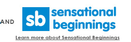 Learn more about Sensational Beginnings