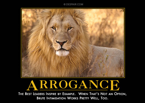 Arrogance Demotivator