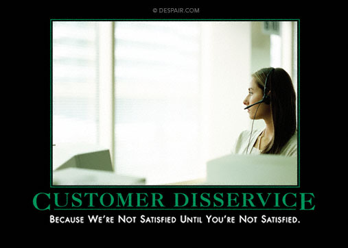 Customer Disservice Demotivator