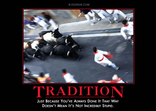 Tradition demotivational