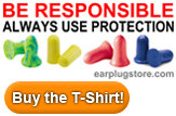 Be Responsible Ear Plug Superstore T-Shirt