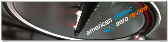 American Classic 420 Aero Review on our Blog