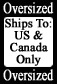 Oversized: Ships to US & Canada Only