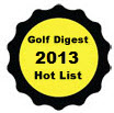 Golf Digest Hot List 2013