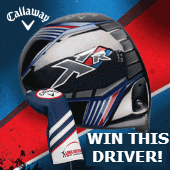 May callaway XR Driver Giveaway