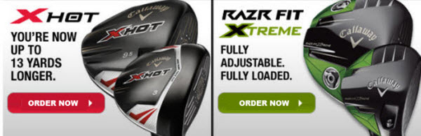 New Callaway X Hot & Xtreme Line