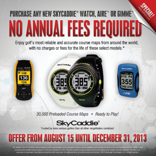 SkyCaddie No Annual Fees Promotion
