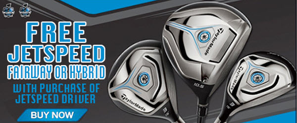 Free TaylorMade JetSpeed Fairway or Hybrid Promotion
