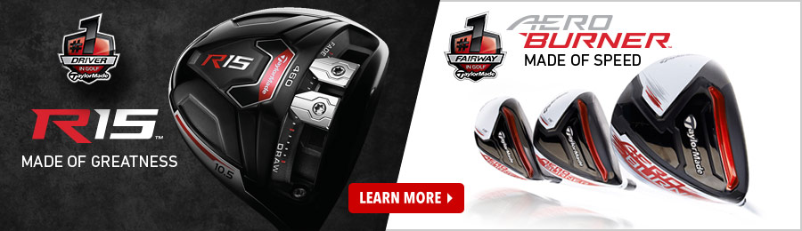 2014 TaylorMade R15 and AeroBurner Clubs