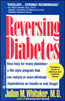 Reversing Diabetes, Revised and Updated, by Julian Whitaker, M.D.