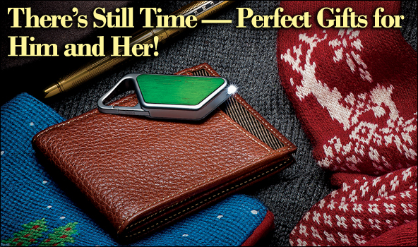 There's Still Time - Perfect Gifts for Him and Her!
