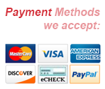 Payment Methods we accept: Mastercard, Visa, American Express, Discover, eCheck, Paypal