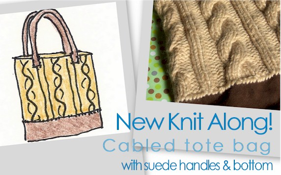 Our Cabled Tote Bag knit along project begins next Monday! You'll learn how