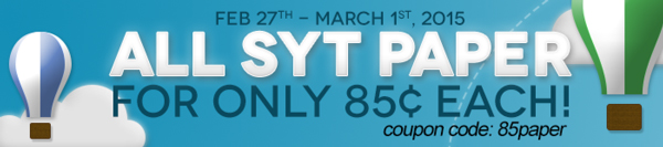 All SYT Paper for only 85� each! cc=85paper