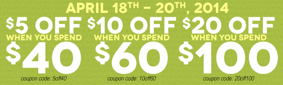 $5 off when you spend $40 or more! cc=5off40, $10 off when you spend $60 or more! cc=10off60, $20 off when you spend $100 or more! cc=20off100