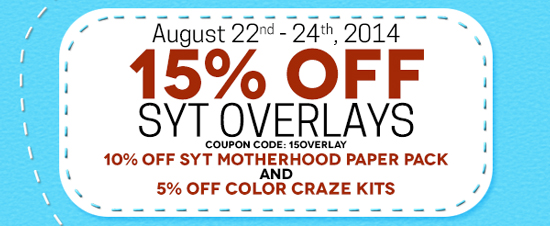 15% off Overlays (cc:15overlay), 10% off Motherhood Paper Pack, 5% off Color Craze Kits!
