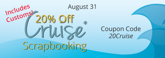 Smooth Sailing with 20% Off Cruise Scrapbooking!