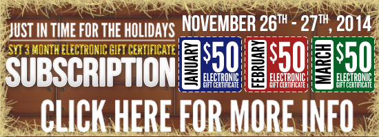 The SYT 3 Month Electronic Gift Ceritificate Subscription is back!
