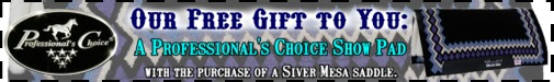 Free Professional's Choice saddle pad with purchase of Silver Mesa Saddle