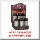 Racks & Coffee-iser