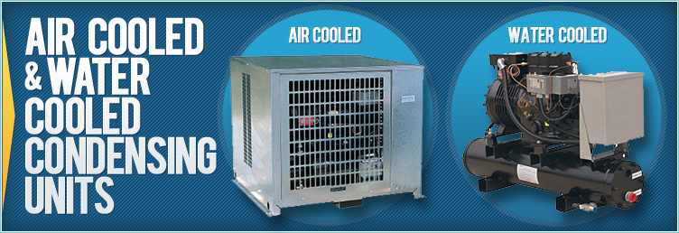 Air Cooled & Water Cooled Condensing Units