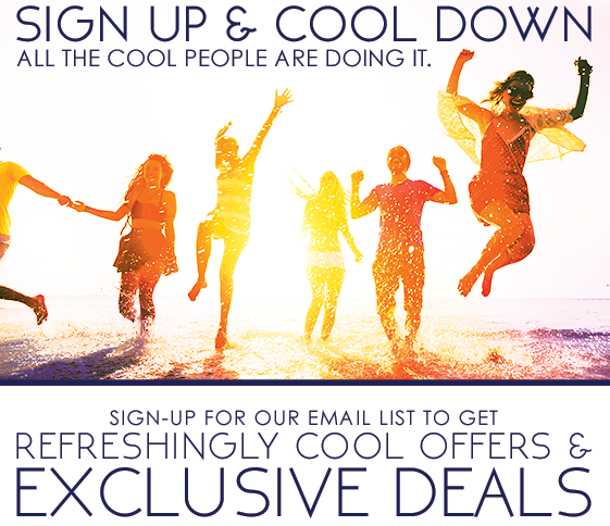 Sign up for our email list to get Exclusive Deals