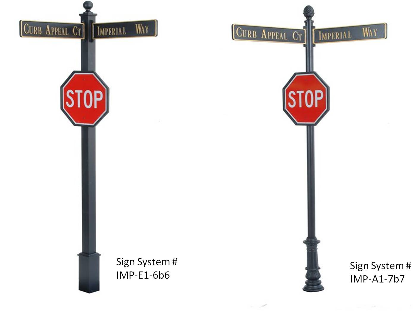 Imperial Street Name Traffic Sign Systems