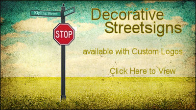 Decorative Street Signs &nbsp;