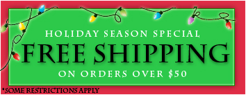 Special Holiday Free Shipping on Orders over $50.