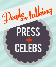 People are talking - Press & Celebs