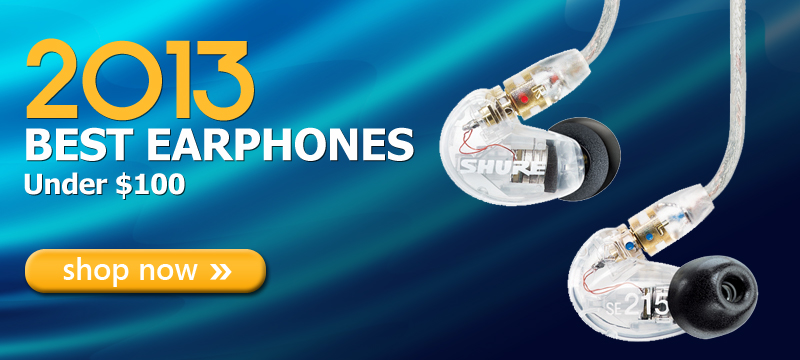 Best In-Ear Headphones Under $100 of 2013